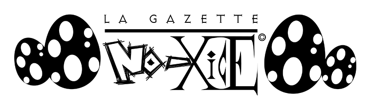 La Gazette No-Xice©